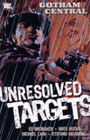Gotham Central 3: Unresolved Targets