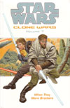Star Wars: Clone Wars Volume 7 – When They Were Brothers