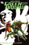Green Arrow Volume 7: Heading Into the Light