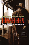 Jonah Hex 1: Face Full of Violence
