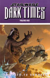 Star Wars: Dark Times Volume 1 – The Path to Nowhere