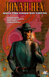 Jonah Hex 4: Only the Good Die Young