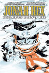 Jonah Hex 6: Bullets Don't Lie