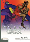 Pandora's Box Volume 2: Sloth