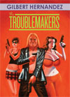 Troublemakers, The