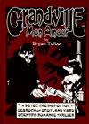 Grandville Mon Amour