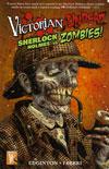 Victorian Undead: Sherlock Holmes vs. Zombies