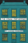 House that Groaned, The