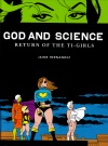 God and Science: The Return of the Ti-Girls