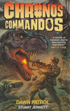 Chronos Commandos 1: Dawn Patrol