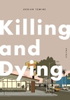 Killing and Dying