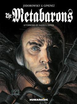 The Metabarons by Alejandro Jodorowsky and Juan Giménez