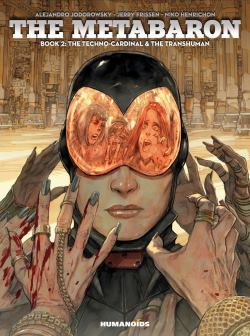 The Metabaron 2 : The Techno-Cardinal & The Transhuman - cover