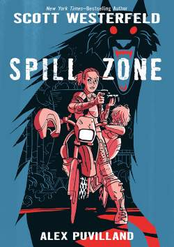 Spill Zone by Scott Westerfeld & Alex Puvilland - cover