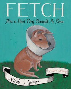 Fetch cover by Nicole J. Georges