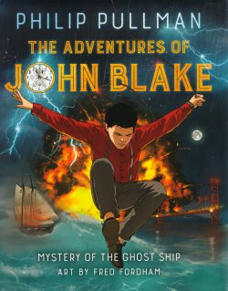 Cover of The Adventures of John Blake by Philip Pullman and Fred Fordham