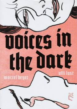 Voices in the Dark by Ulli Lust - cover