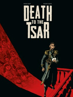 Cover of Death to the Tsar by Fabien Nury and Thierry Robin