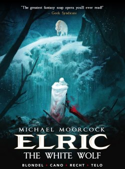 Elric – Volume 3: The White Wolf