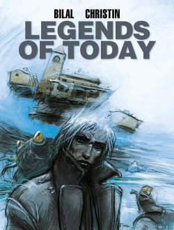 Cover of Legends of Today by Christian and Bilal