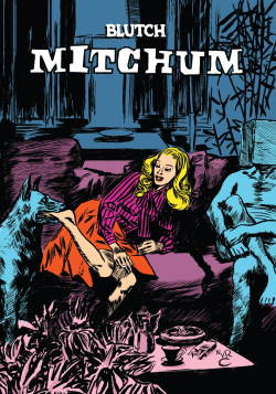 Mitchum by Blutch