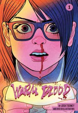 Warm Blood by Josh Tierney