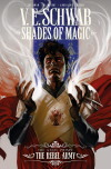 Shades of Magic: The Steel Prince Volume 3 – The Rebel Army